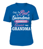 ONLY THE BEST GRANDMA