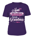 MOM GRANDMA GREAT-GRANDMA