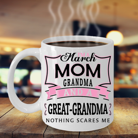 I'M A MARCH GREAT-GRANDMA
