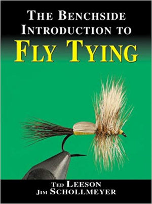 Benchside Guide Fly Tying Jim Schollmeyer - East Rosebud Fly and Tackle