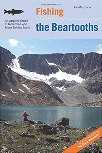 Fishing The Beartooths - Pat Marcuson