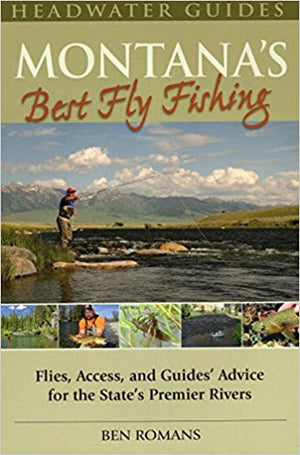 Headwaters Guide Montana's Best Fly Fishing Ben Romans - East Rosebud Fly and Tackle