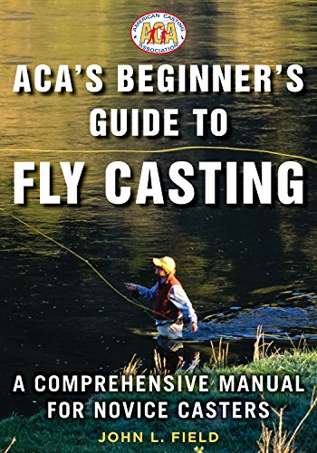 ACA's Beginners Guide to Fly Casting