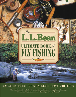 LL Bean Ultimate Book of Fly Fishing - East Rosebud Fly and Tackle