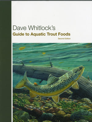 Guide to Aquatic Trout Foods - Dave Whitlock - East Rosebud Fly & Tackle