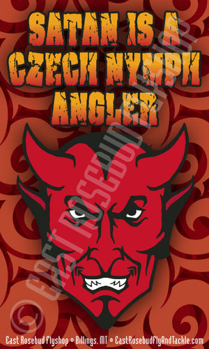 Satan Is A Czech Nymph Angler Sticker - East Rosebud Fly & Tackle
