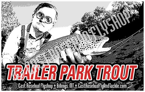 "ERFT Bubbles ""Trailer Park Trout"" Sticker - East Rosebud Fly & Tackle - Free Shipping, No Sales Tax"