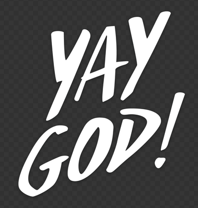 """YAY GOD"" Transfer Sticker"