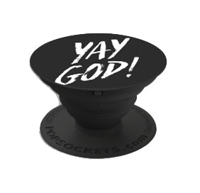 """YAY GOD"" Popsocket"