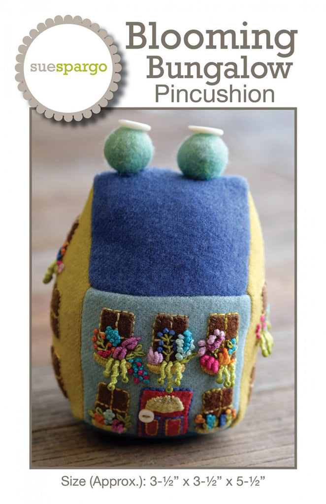 Blooming Bungalow Pin Cushion Pattern - Wool Felt Applique - Sue Spargo