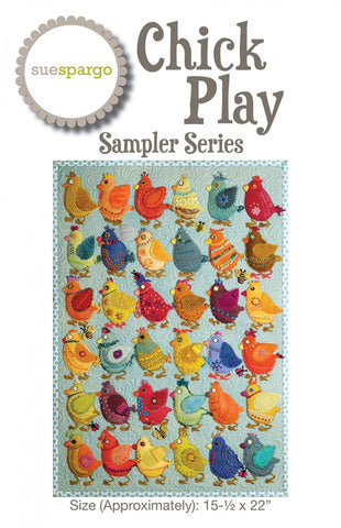Chick Play Sampler Quilt - Wool Felt Applique - Sue Spargo