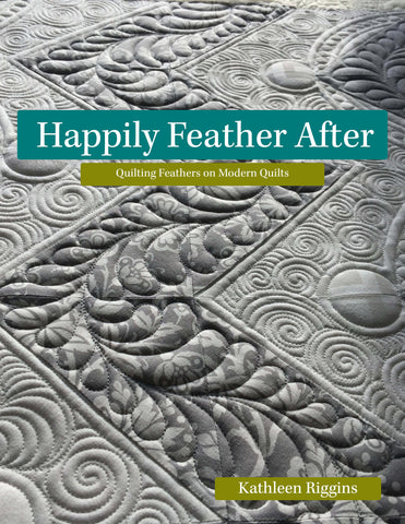 Happily Feather After -PDF Download-  Kathleen Quilts - QFTH Exclusive