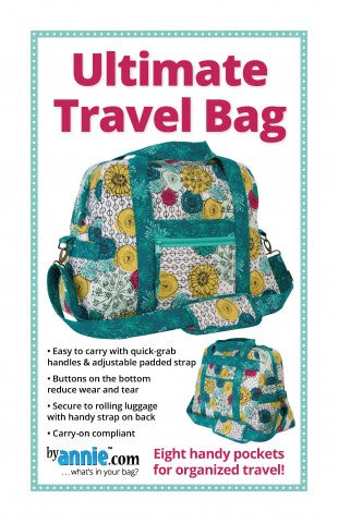 Ultimate Travel Bag - Bag Pattern - By Annie