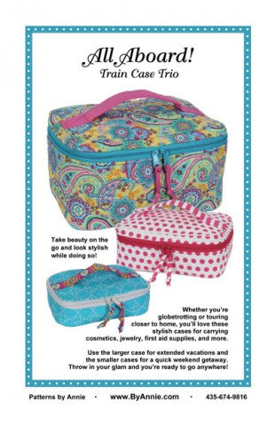 All Aboard Train Case Trio - Bag Pattern - By Annie