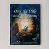 Over the Hills and Far Away: Stories of Dwarfs, Fairies, Gnomes, and Elves from Around Europe