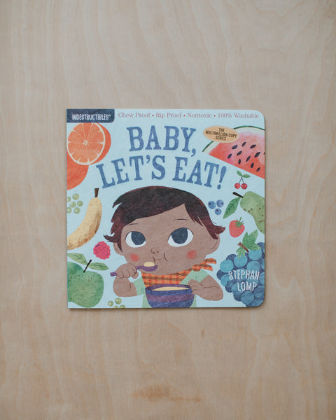 Baby, Let's Eat! Indestructible Book