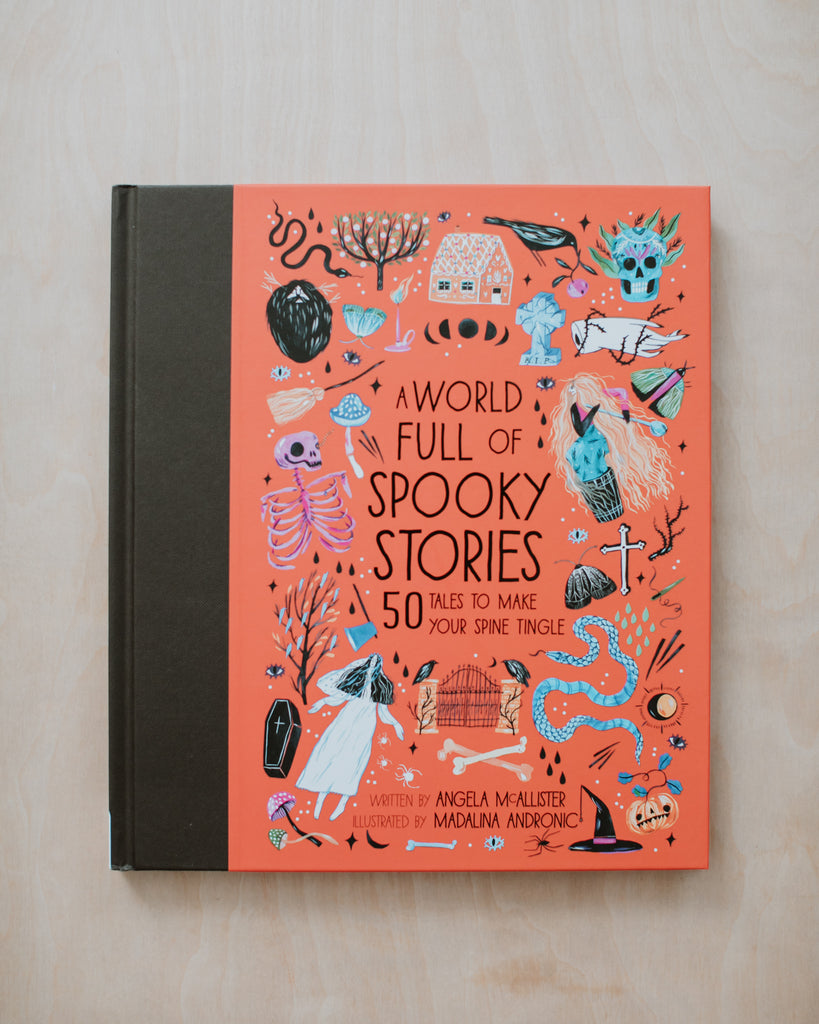 A World Full of Spooky Stories:  50 Stories to Make Your Spine Tingle
