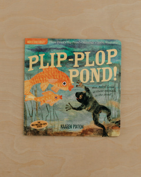 Plip-Plop Pond Indestructible Book
