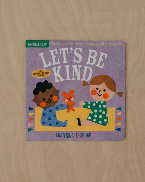 Let's Be Kind! Indestructible Book