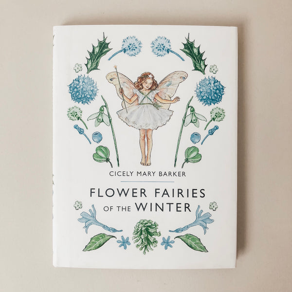 Flower Fairies of the Winter - Wild Creek Co
