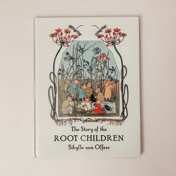 The Story of the Root Children - Wild Creek Co
