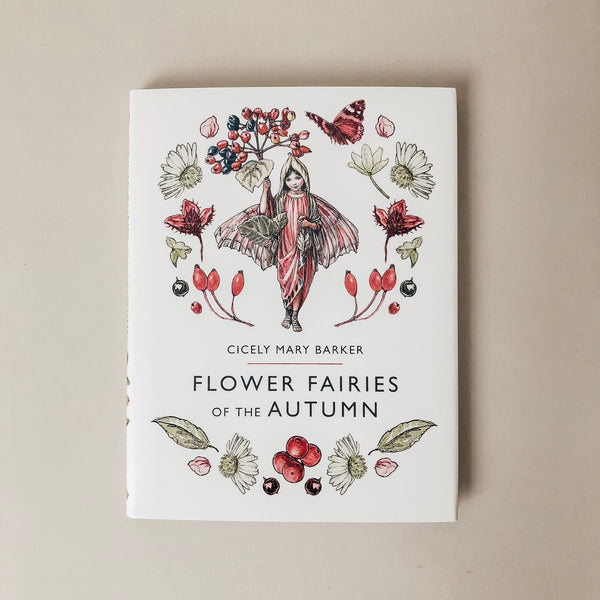 Flower Fairies of the Autumn - Wild Creek Co