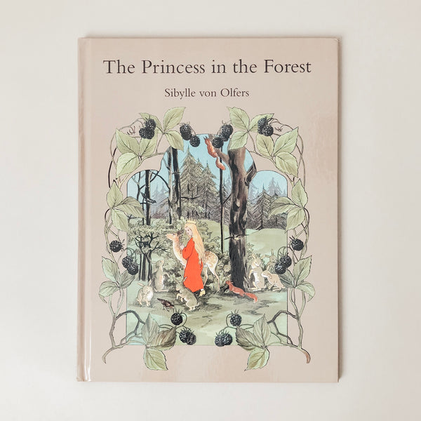 The Princess in the Forest - Wild Creek Co