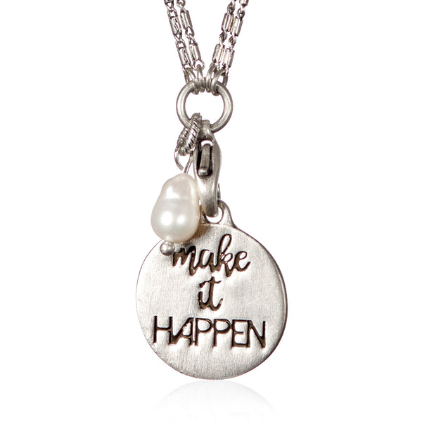 Make It Happen Necklace
