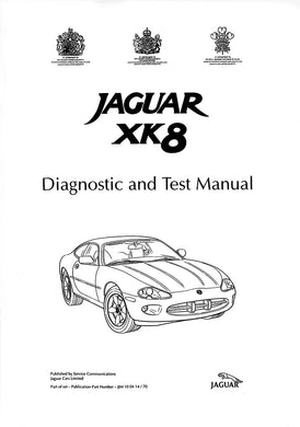 Jaguar XK8 Diagnostic and Test Manual