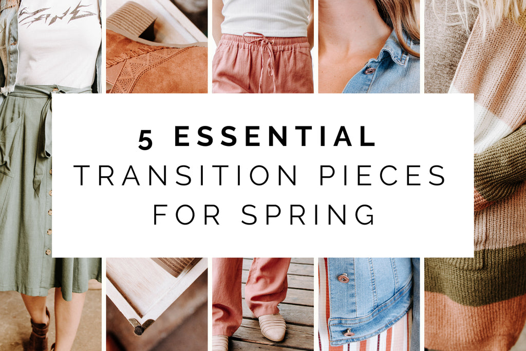 5 Essential Transition Pieces For Spring