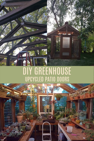 UPCYCLED DIY GREENHOUSE