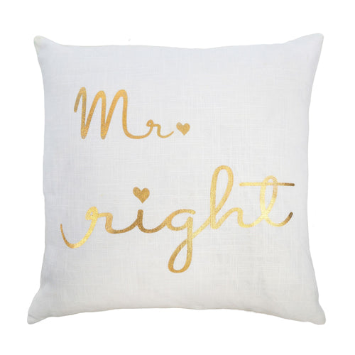 Mr Right, Mrs Always Right Cushion