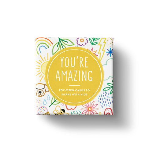 You're Amazing Thoughtful Pop Open Cards for Kids