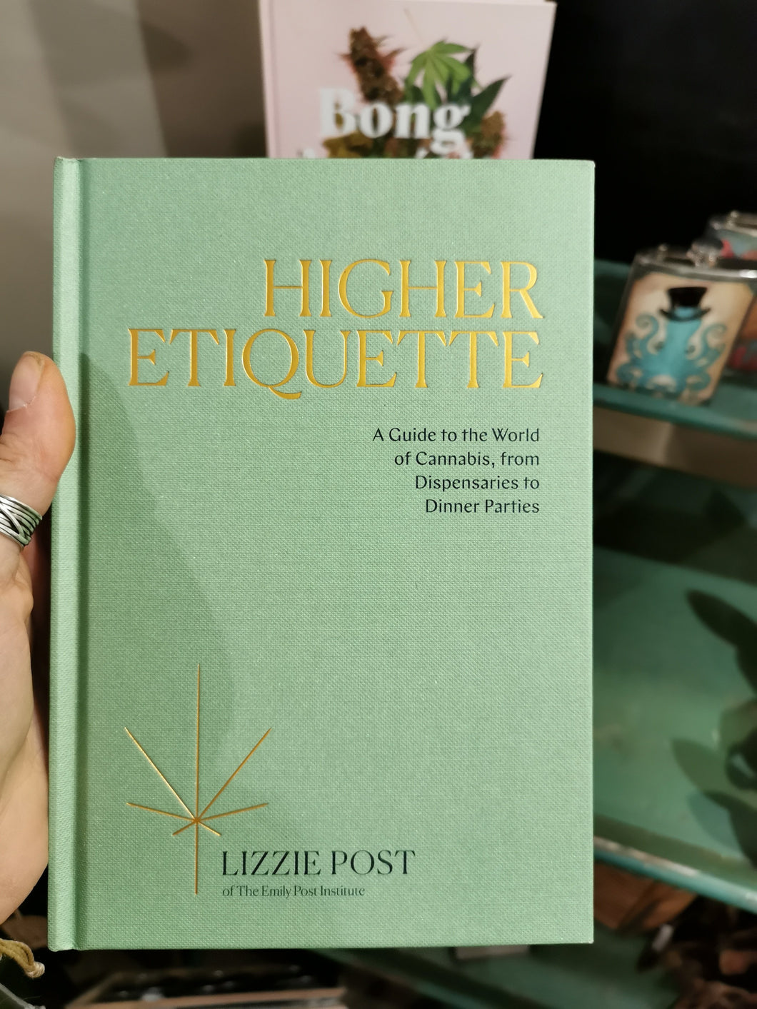 Higher Etiquette a guide to the world of cannabis