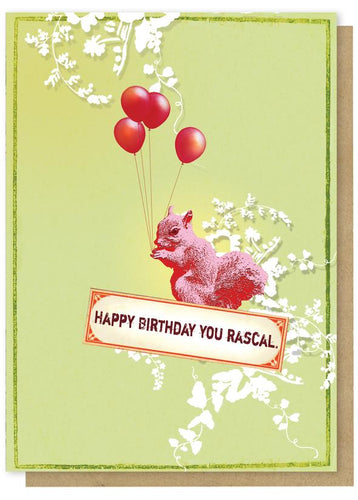 Happy Birthday You Rascal Card