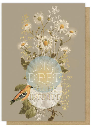 Dig Deep Greeting Card