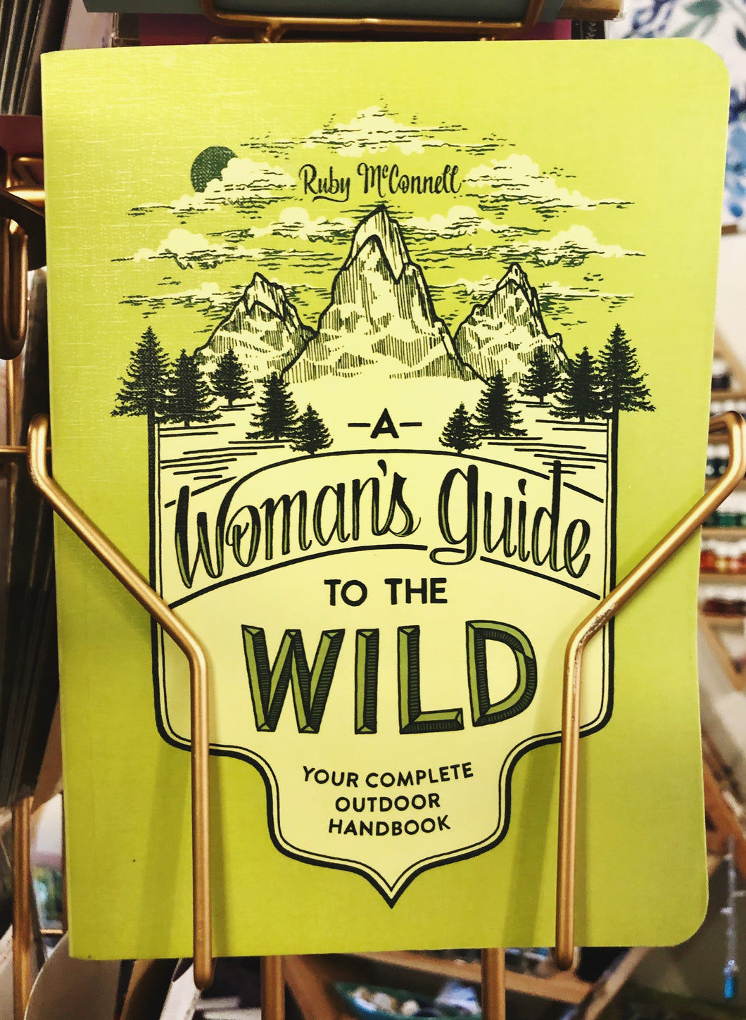 A Women's Guide to The Wild