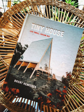 Tiny House Live small Dream Big Book Canada