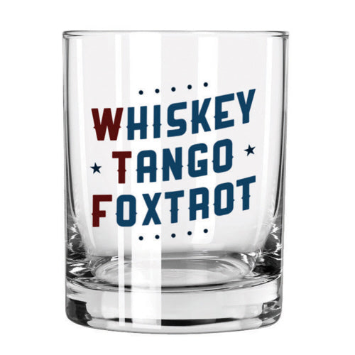 Whiskey Tango Foxtrot Glass