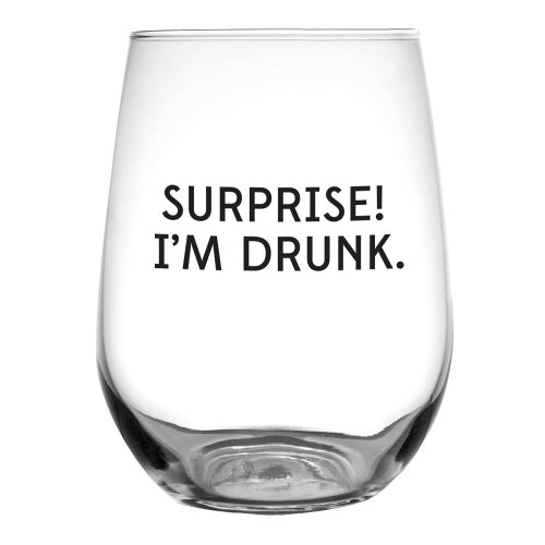 Surprise I'm Drunk Wine Glass