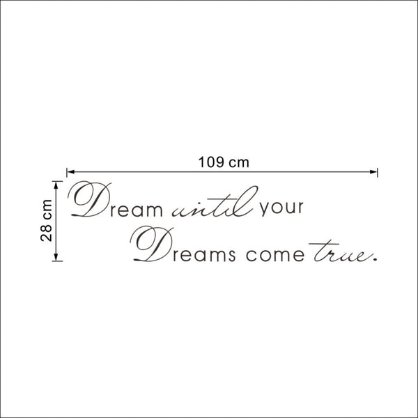 "Dream until True Vinyl Quote Wall 39.3"" x 11.0"" DIY Removable Mural-NicheCategory"