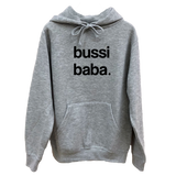 Bussi Baba Hoodie Sweater