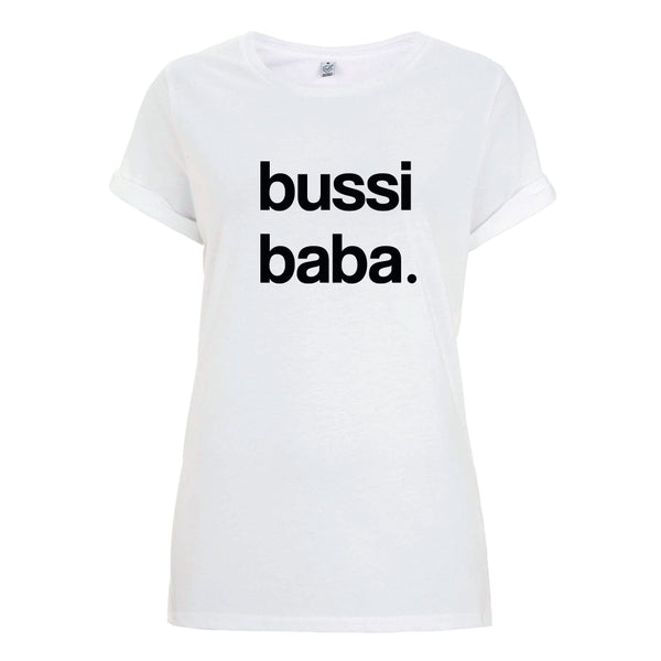 Bussi Baba Roll Up T-Shirt Female