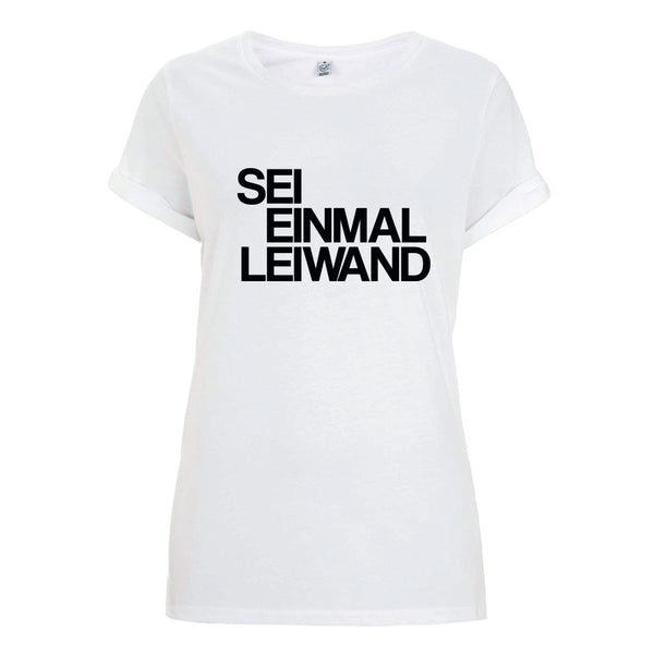 Sei Einmal Leiwand Roll Up T-Shirt Female