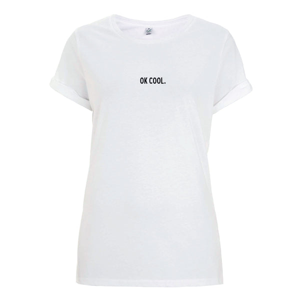 Ok Cool Roll Up T-Shirt Female