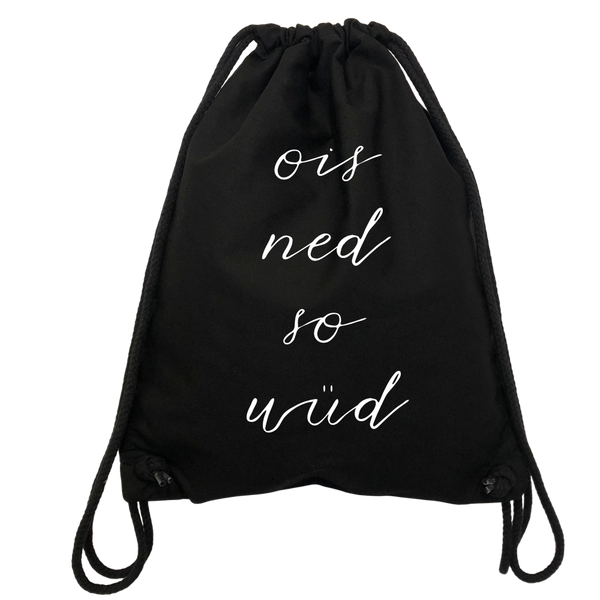 Ois Ned So Wüd Gym Bag