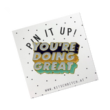 You're Doing Great PIN