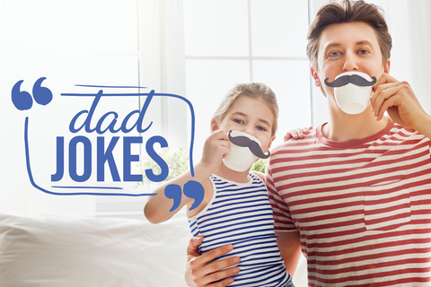 The best corny dad jokes we know, inspired by our favorite dads.
