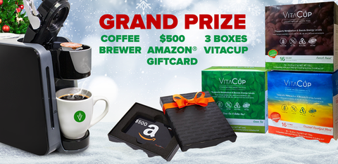 Grand Prize for includes a brewer, $500 gift card & 3 boxes of VitaCup!