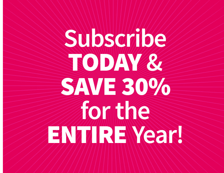 30% Off Your First 12 Deliveries when You Subscribe!